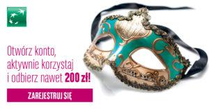 Zgarnij 200 zł na karnawał w promocji bankowej od BGŻ BNP Paribas