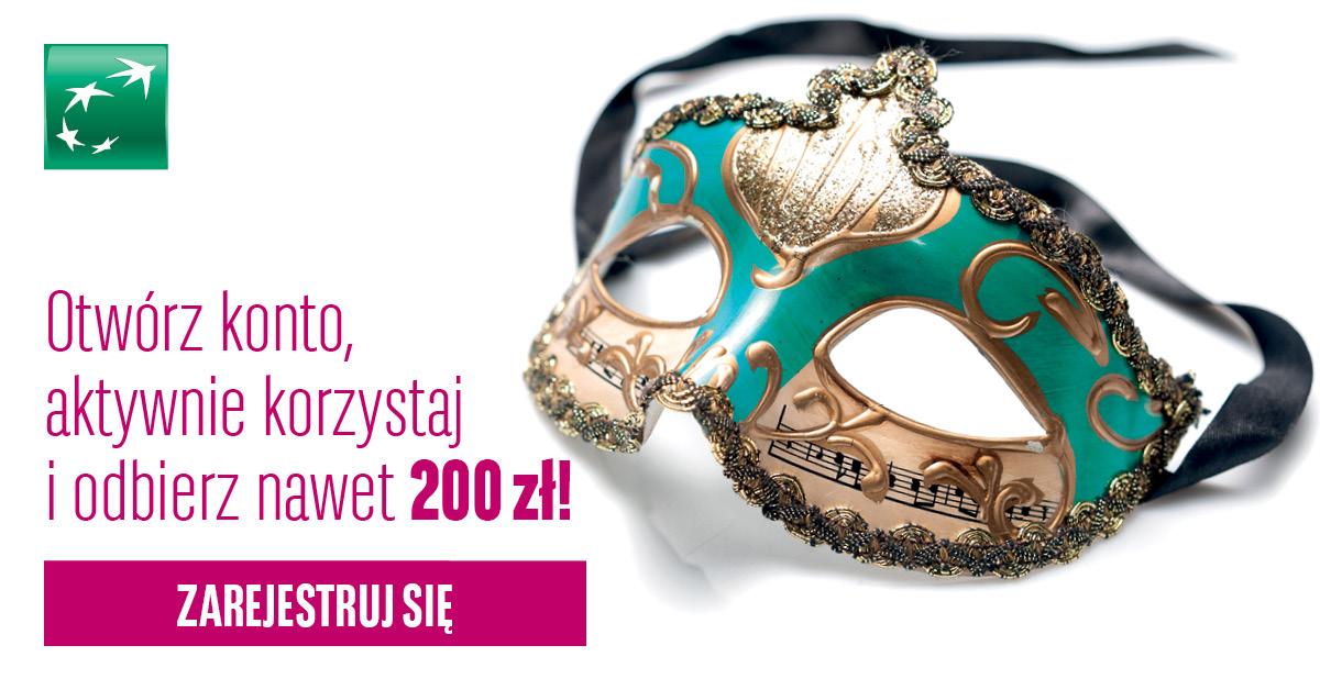 Zgarnij 200 zł na karnawał w promocji o konto bankowe bez opłat bankowej od BGŻ BNP Paribas