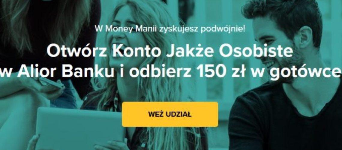 Załóż konto w Alior Banku i zarób 150 zł w gotówce za założenie konta